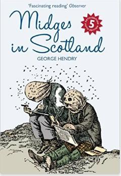 Midges in Scotland Amazon.co.uk George Hendry 9781841589381 Books